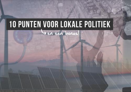 10 punten voor de lokale politiek in aanloop naar de Gemeenteraadsverkiezingen